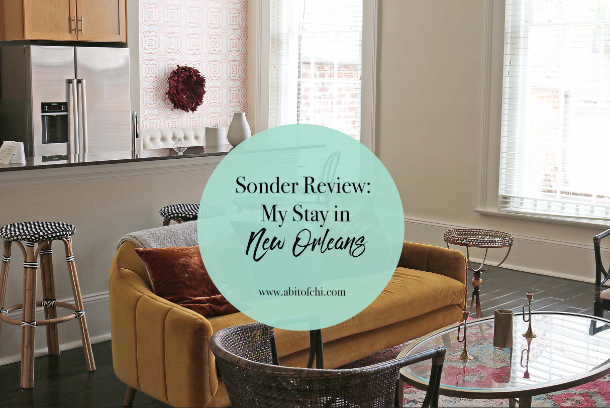 Sonder Review: My Stay in New Orleans - A Bit of Chi